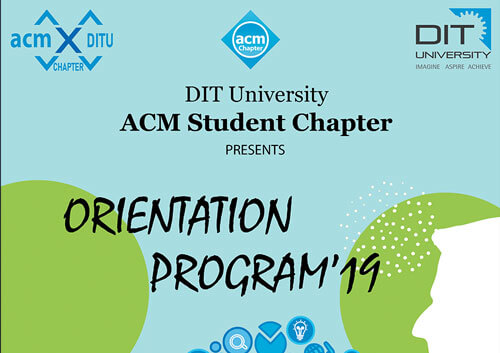 'Orientation Program' by ACM Student Chapter