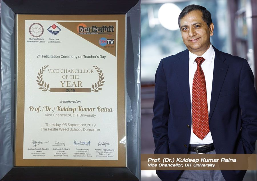 "Prof. K. K. Raina, Vice Chancellor, DIT University recognized with ""Vice Chancellor of The Year Award"""