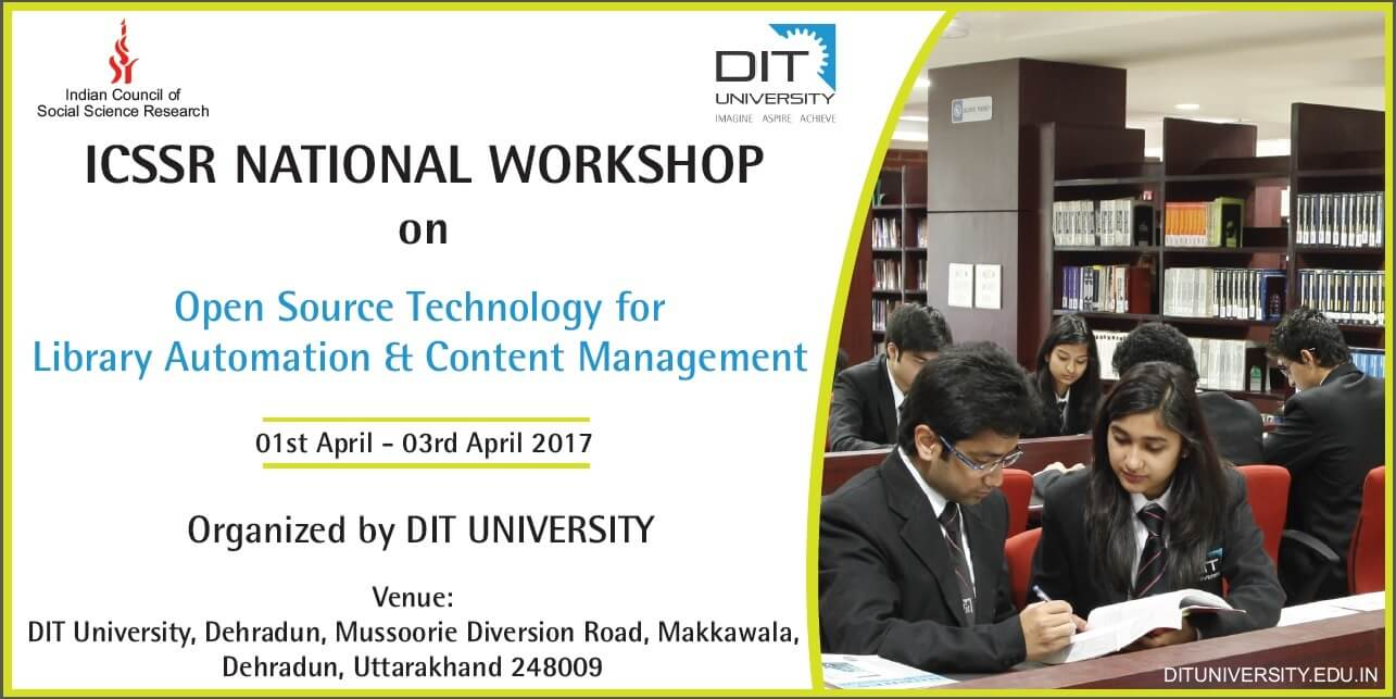 ICSSR NATIONAL WORKSHOP on Open Source Technology for  Library Automation & Content Management
