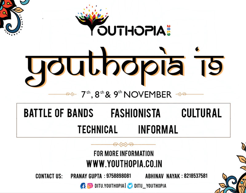 YOUTHOPIA 2019 - Annual Techno-Cultural Fest