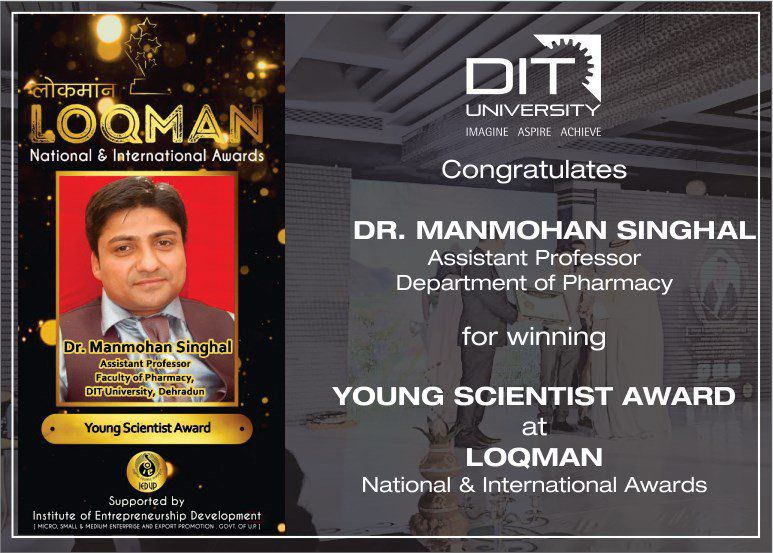 Dr. Manmohan Singhal, Asst. Professor, Faculty of Pharmacy won 'Young Scientist Award' at 'LOQMAN'