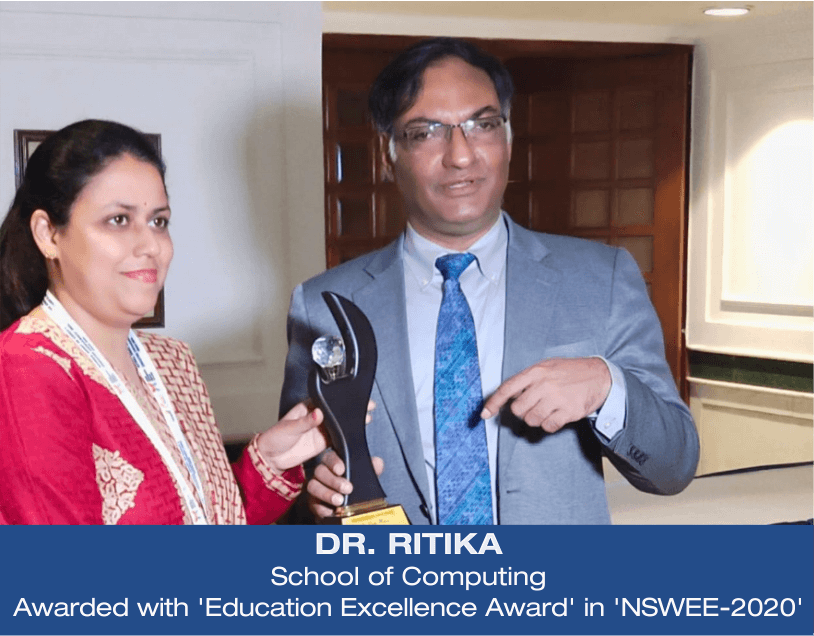 Dr. Ritika, School of Computing awarded with 'Education Excellence Award' in 'NSWEE-2020'