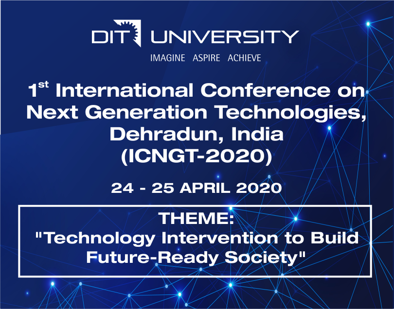 1st International Conference on Next Generation Technologies (ICNGT-2020)