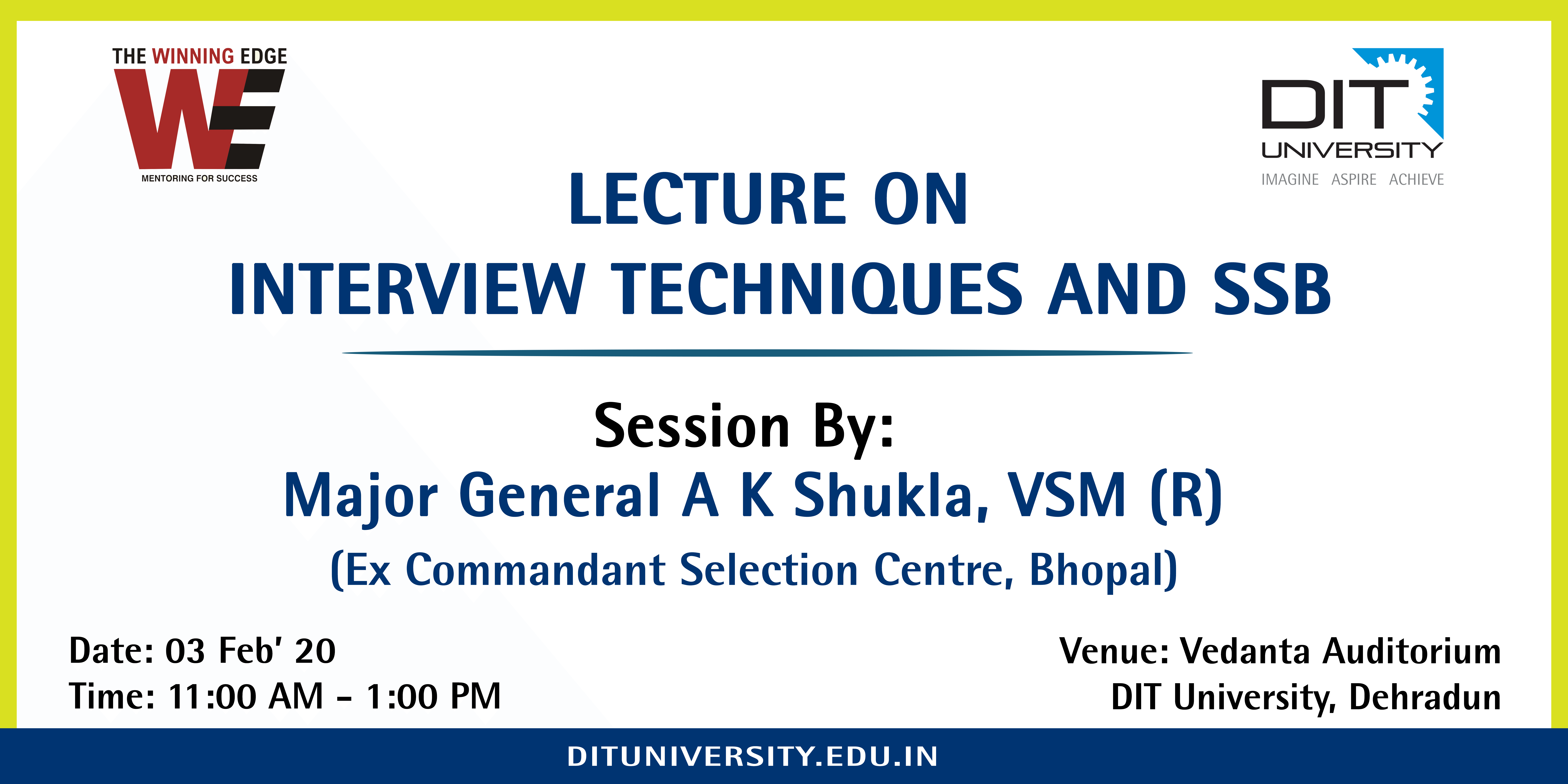 Guest Lecture On Interview Techniques and SSB by MAJOR GENERAL A. K. SHUKLA VSM (R)
