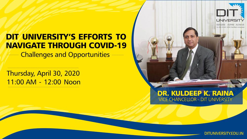 DIT University's Efforts to Navigate through COVID-19 - 'Challenges & Opportunities'
