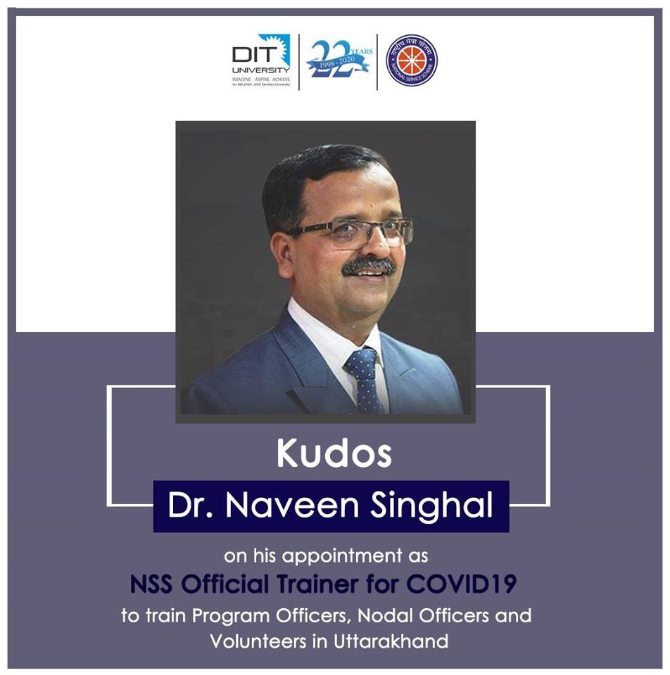 Dr. Naveen Singhal, our Dean Alumni Relations & Chief Proctor, appointed as NSS Official Trainer for COVID19 in Uttarakhand