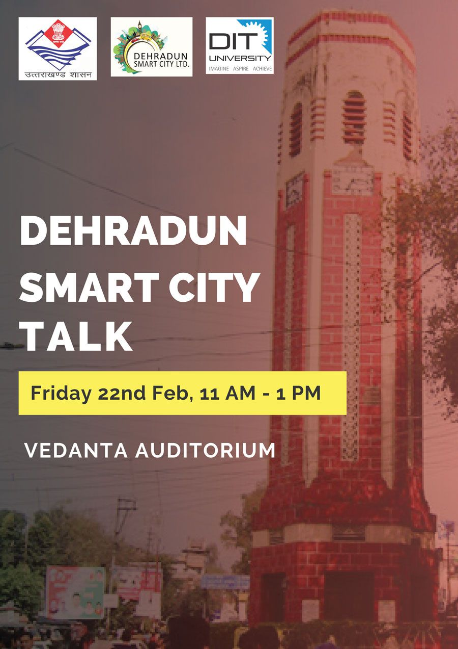 'Dehradun Smart City Talk' by Govt. of Uttarakhand
